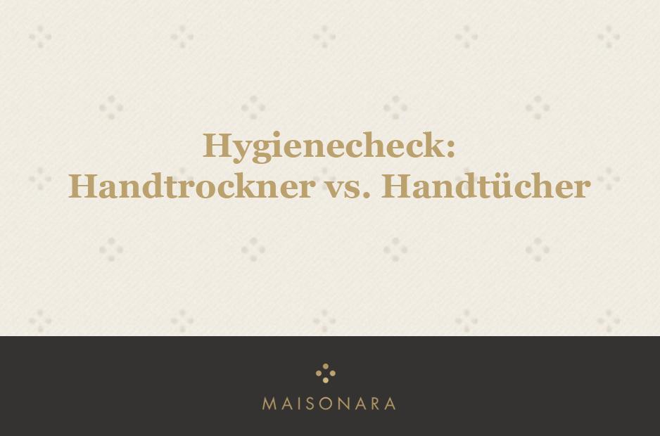 Vergleich der Hygiene bei Handtrocknungssystemen