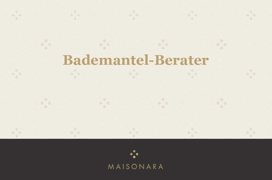 Bademantel Berater